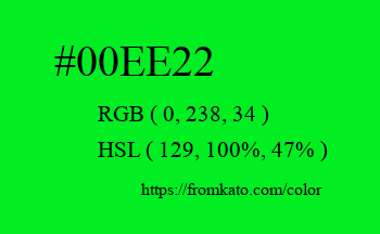 Color: #00ee22