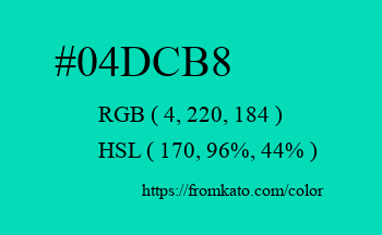 Color: #04dcb8