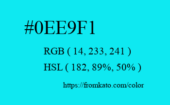 Color: #0ee9f1
