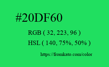 Color: #20df60