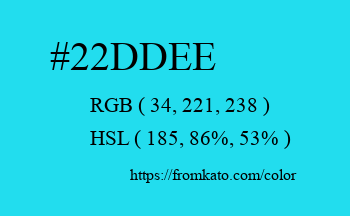 Color: #22ddee