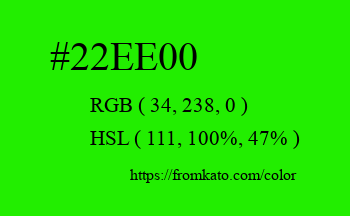 Color: #22ee00