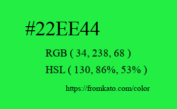 Color: #22ee44