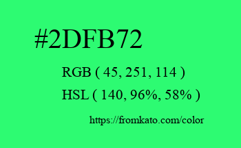 Color: #2dfb72