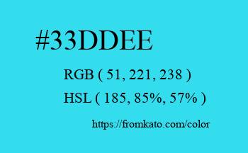 Color: #33ddee