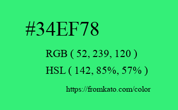 Color: #34ef78