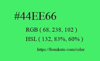 Color: #44ee66