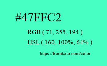 Color: #47ffc2