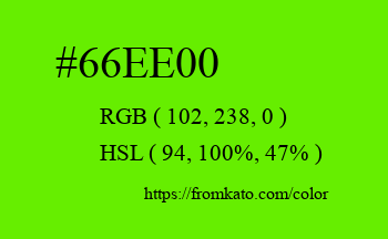 Color: #66ee00