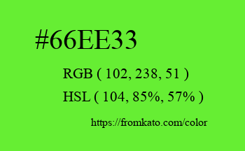 Color: #66ee33