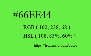 Color: #66ee44