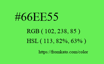 Color: #66ee55