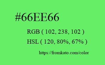 Color: #66ee66
