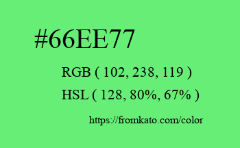 Color: #66ee77