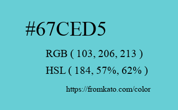Color: #67ced5