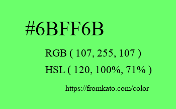 Color: #6bff6b