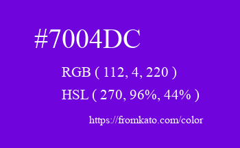 Color: #7004dc