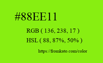 Color: #88ee11