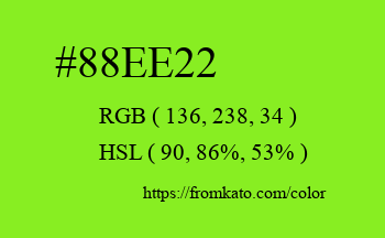 Color: #88ee22
