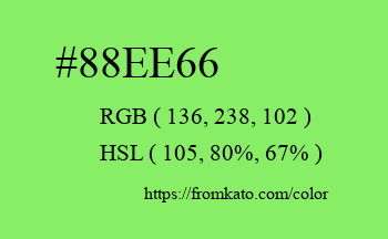 Color: #88ee66
