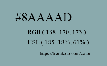 Color: #8aaaad
