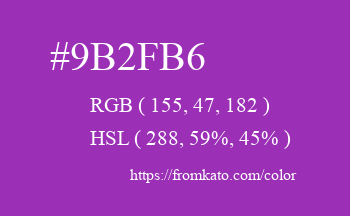 Color: #9b2fb6