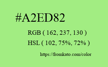Color: #a2ed82