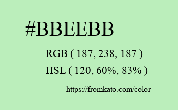 Color: #bbeebb