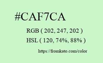 Color: #caf7ca