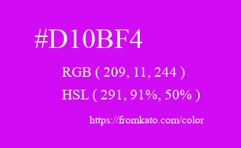 Color: #d10bf4