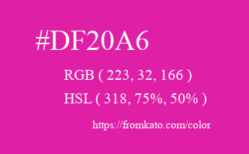 Color: #df20a6