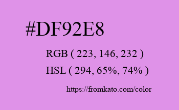 Color: #df92e8