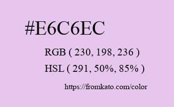Color: #e6c6ec