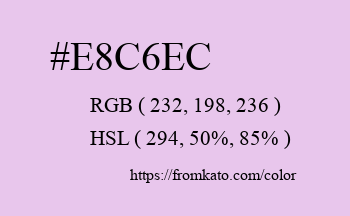 Color: #e8c6ec