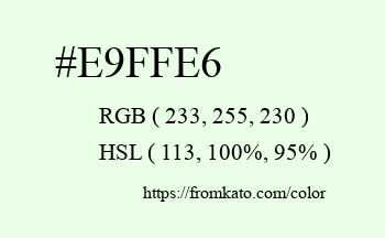Color: #e9ffe6