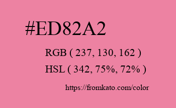 Color: #ed82a2