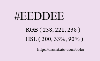 Color: #eeddee
