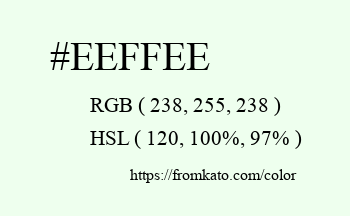 Color: #eeffee