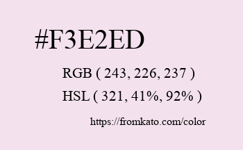Color: #f3e2ed