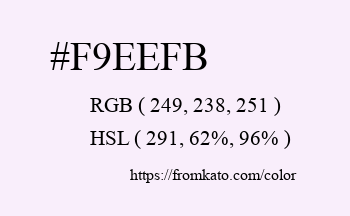 Color: #f9eefb