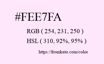 Color: #fee7fa