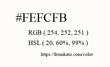 Color: #fefcfb