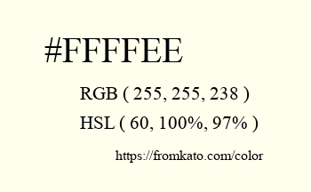 Color: #ffffee